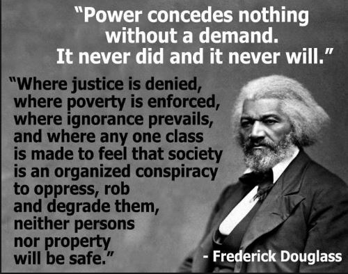 power-concedes-justice-povery-ignorance-class-society-organized-conspiracy-oppress-degrade-property-quotes-and-image-by-frederick-douglass